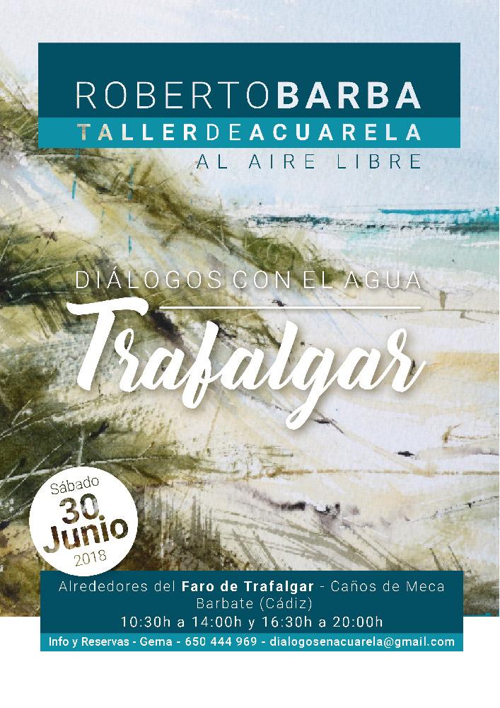 Taller de Acuarela - Dialogos con el Agua TRAFALGAR - Roberto-Barba