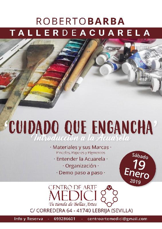 Cuidado que Engancha -19 Enero -Lebrija - Taller de Iniciación a la Acuarela - Roberto-Barba